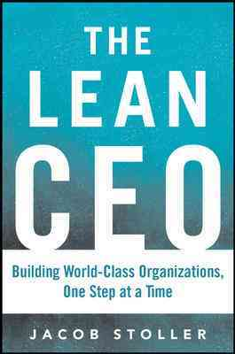 The Lean Ceo By Stoller, Jacob
