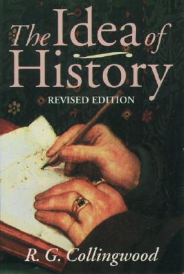 The Idea of History By Collingwood, R. G./ Van Der Dussen, Jan (EDT)/ Dussen, W. J. van der